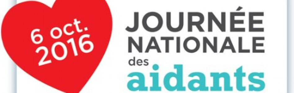 6 octobre 2016 : Journée Nationales des Aidants